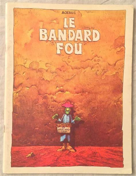 le bandard fou le bandard fou b eo 1974 catawiki