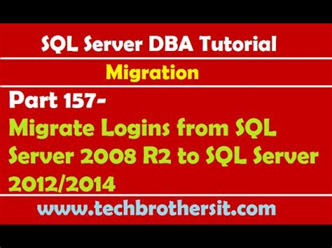 tutorial video sql server 2008 sql server dba tutorial 157 migrate logins from sql server