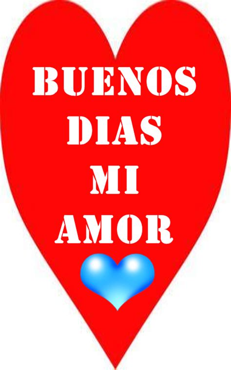 imagenes de buenos dias mi amor tqm good morning wishes in spanish pictures images page 5