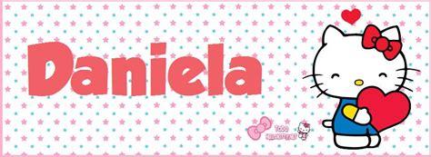 imagenes que digan daniela portadas de hello kitty con nombre para facebook daniela