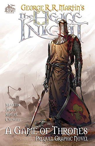 the hedge knight the graphic novel game of thrones george r r martin ben avery mike s