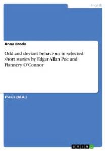 common themes in poe s stories odd and deviant behaviour in selected short stories by