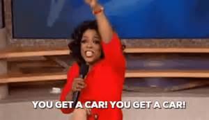 oprah you get a car