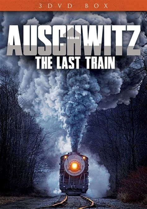 the last train to bol com auschwitz the last train documentary