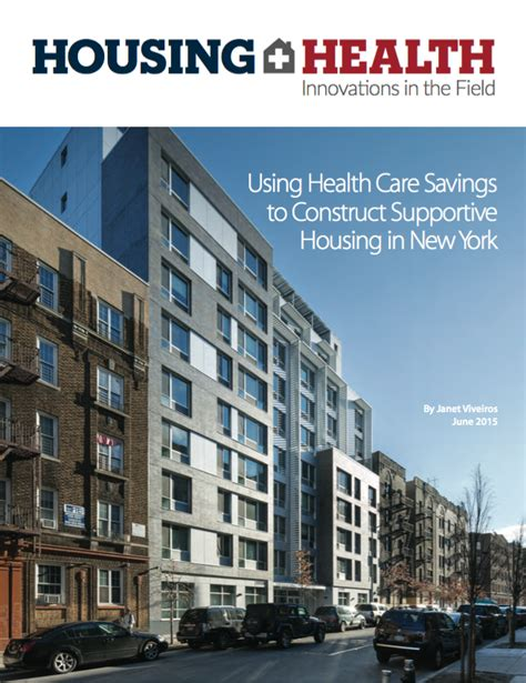 supportive housing nyc using health care savings to construct supportive housing in new york community