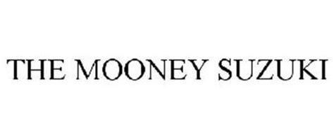 Mooney Suzuki The Mooney Suzuki Trademark Of Buonaugurio Jr Sam