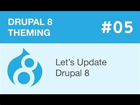 drupal theme update drupal 8 theming part 05 let s update drupal 8 youtube