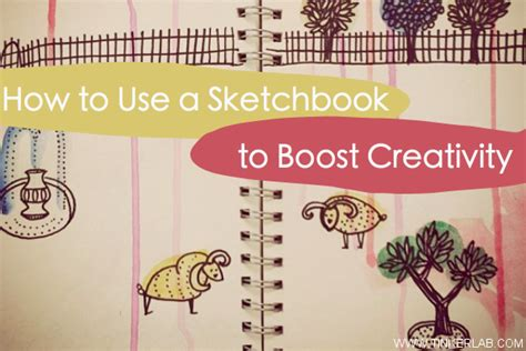 sketchbook how to make how to use a sketchbook to boost creativity tinkerlab