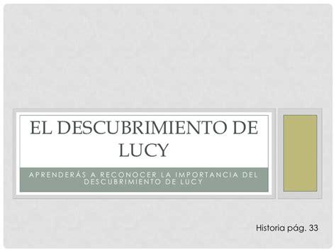 el descubrimiento de las 8483652196 historia el descubrimiento de lucy