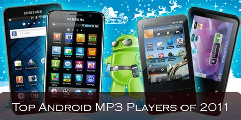 mp3 player for android top android mp3 players for 2011 android authority