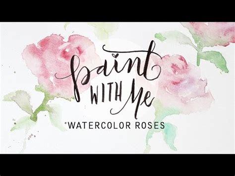watercolor rose tutorial for beginners paint with me watercolor roses tutorial easy beginner