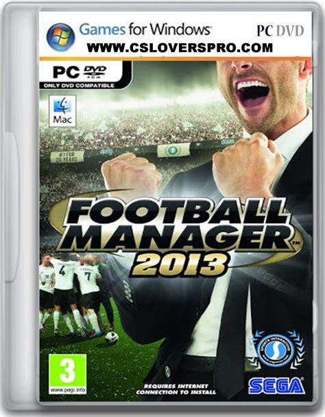idm full version muhammad niaz football manager 2013 pc full version free download
