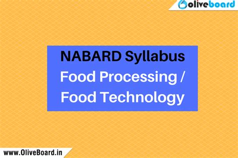 Mba In Food Technology by Nabard Syllabus Food Processing Food Technology