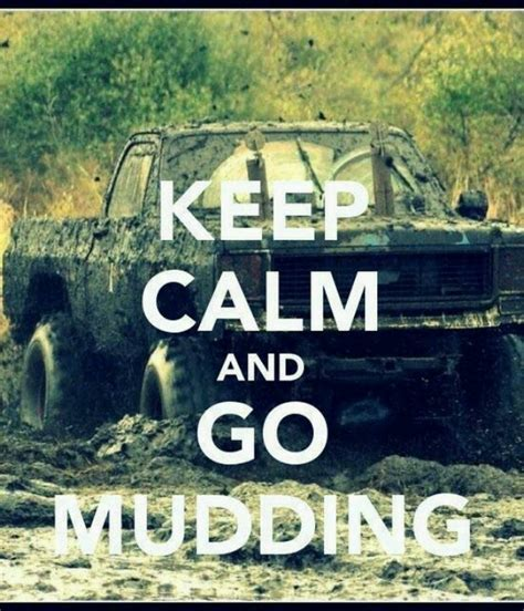 mudding quotes for trucks mudding quotes sayings quotesgram