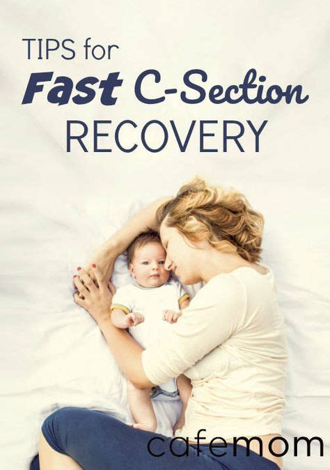 how to heal quickly after c section best 25 c section recovery ideas on pinterest c section