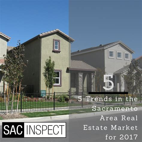 top 10 real estate markets 2017 5 trends in the sacramento area real estate market for 2017