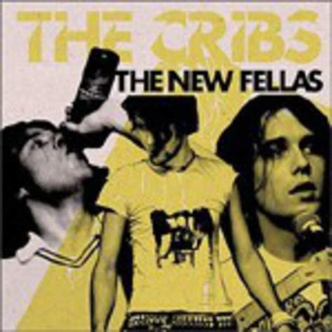 Cribs New Album by Album Review The Cribs The New Fellas Releases