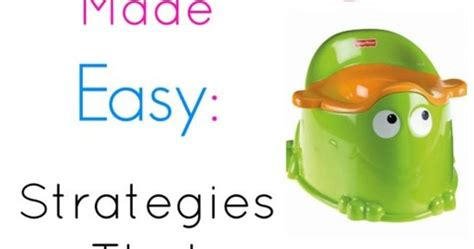Potty Made Easy by Potty Made Easy Strategies That Really Work
