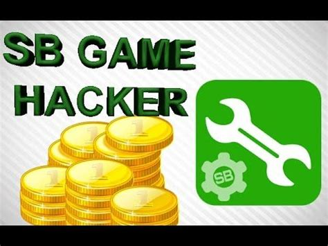 full version of sb game hacker sb game hacker 3 1 apk no root android full ios download