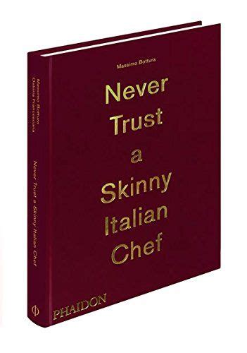 libro massimo bottura never trust 78 best images about i piatti dei grandi chef stellati