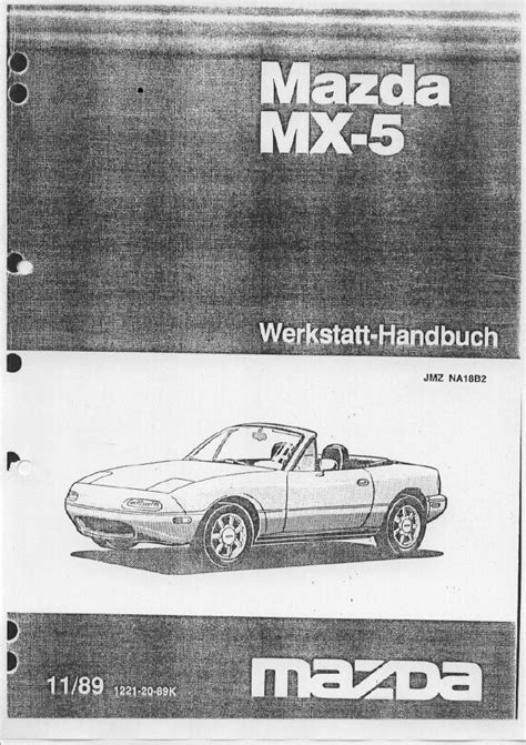 online auto repair manual 2006 mazda mx 5 head up display service manual free repair manual 1993 mazda miata mx 5 service manual mazda mx 5 miata german