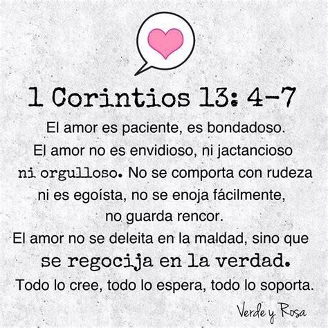 imagenes de el verdadero amor no miente 1 corintios 13 4 7 el verdadero amor frases pinterest