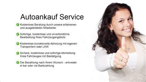 Wir Kaufen Dein Auto Youtube by Autoankauf Bundesweit Auto Verkaufen Youtube
