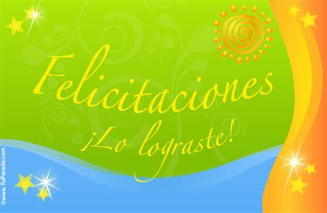 imagenes que digan felicidades tarjeta de felicitaciones lo lograste amistad tarjetas