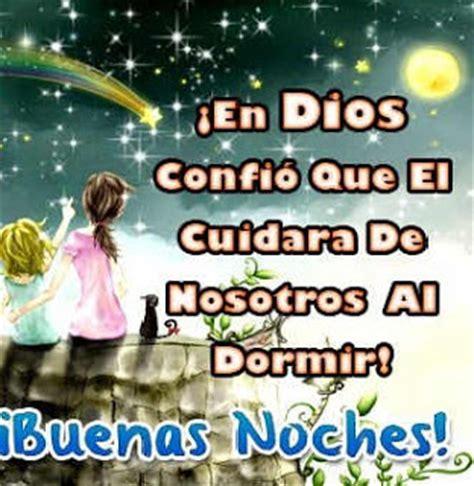 imagenes lindas de buenas noches con dios imagenes de buenas noches con frases cristianas de dios