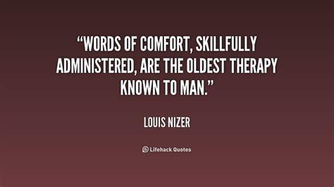 words of comfort quotes louis nizer quotes quotesgram