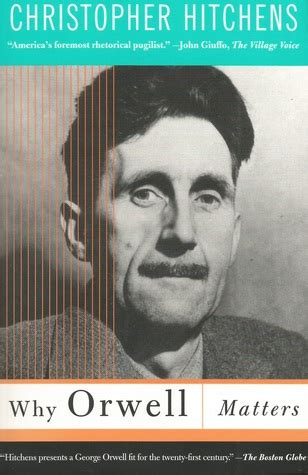 why orwell matters 0465030505 why orwell matters summary and analysis like sparknotes free book notes
