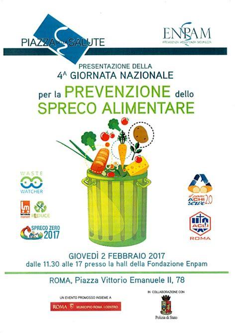giornata contro lo spreco alimentare ineuropa alla presentazione della giornata nazionale