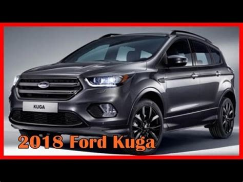 2018 ford kuga picture gallery youtube