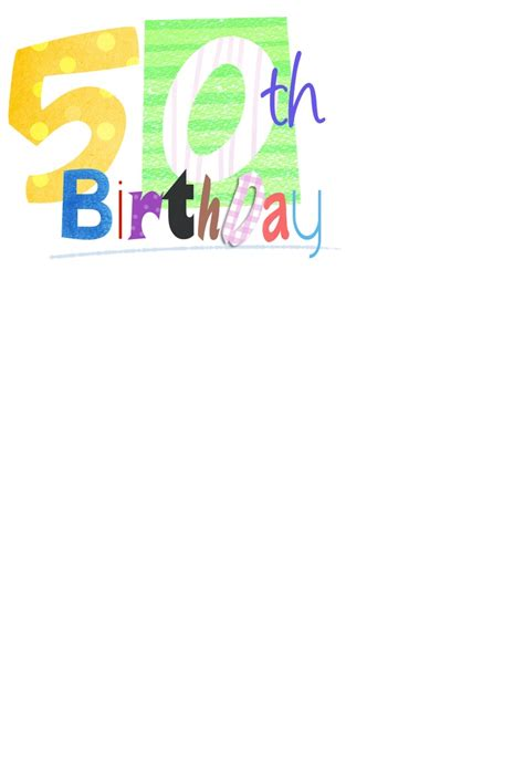 happy 50th birthday card template 16 best 50th birthday images on 50 birthday
