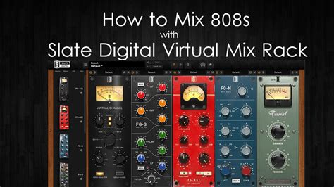 Slate Digital Mix Rack by How To Mix 808s Using Slate Digital Mix Rack