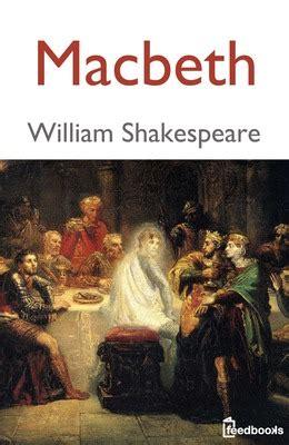 macbeth books macbeth william shakespeare feedbooks