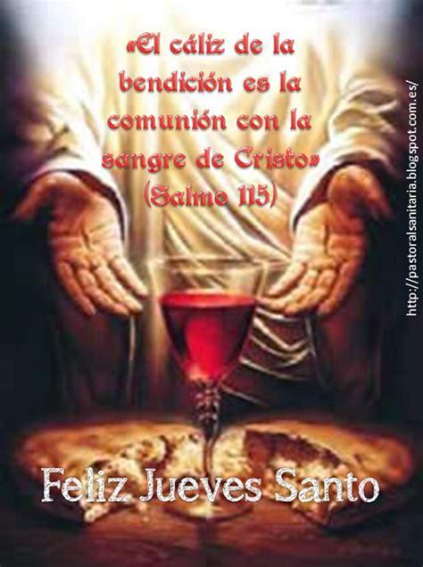 imagenes feliz jueves santo pastoral de la salud bio 233 tica y cuidados paliativos