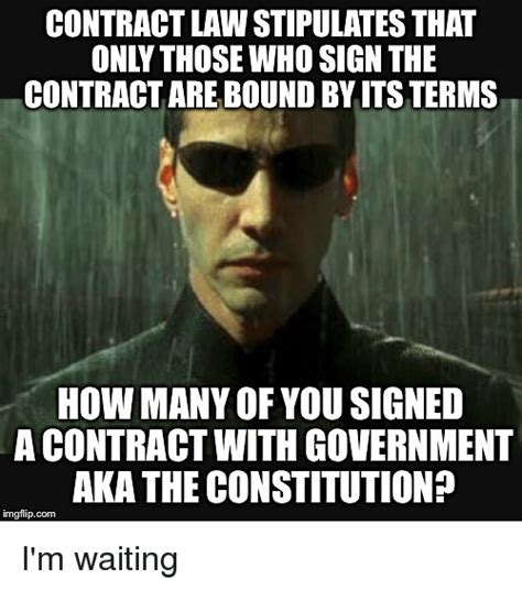 Contract Law Meme - 25 best memes about contract law contract law memes
