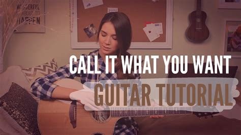 tutorial guitar your call call it what you want taylor swift guitar tutorial