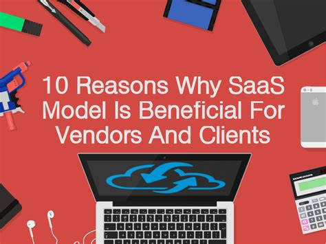 Why Saas Is Better 10 Advantages Of Saas Business Model