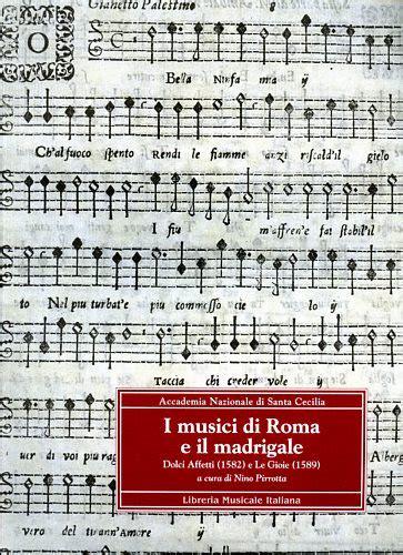 libreria musicale roma i musici di roma e il madrigale dolci affetti 1582 e le