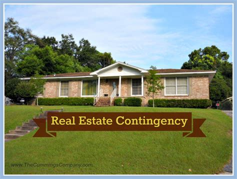 contingent house can contingencies help or hurt your real estate deal the cummings company