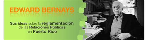 Relaciones P Blicas En Puerto Rico | relaciones p 250 blicas en puerto rico edward bernays