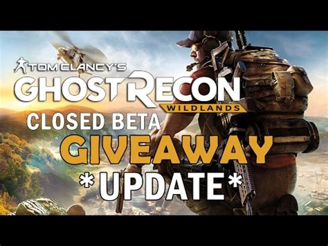 Ghost Recon Wildlands Beta Giveaway - ghost recon wildlands closed beta key giveaway update k cheats hacks