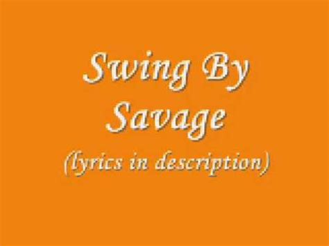 swing by savage hqdefault jpg