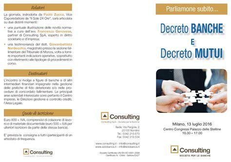mutuo banca nuova decreto banche e decreto mutui consulting