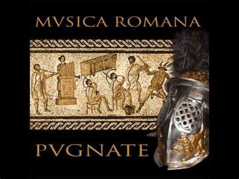 ancient roman music musica romana pugnate iii youtube