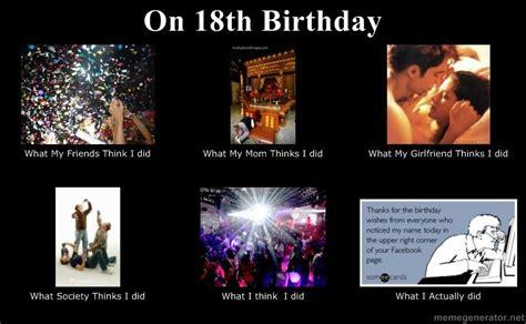 18th Birthday Meme - my 18th birthday what really happened rofl