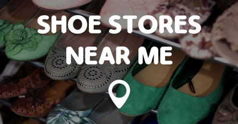 shoe places near me shoe stores near me points near me