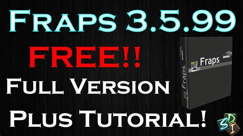 full unlocked version of fraps registered free fraps 3 5 99 build 15618 free